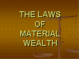 Laws of Material Wealth